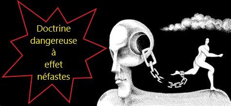 Doctrine dangereuse à effet néfastes – Manipulations et Subversions mentales